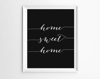 Home sign decor, Home sweet home printable, Home sweet home sign, Black White Print, Printable Wall Art, Home Decor, Sweet home print