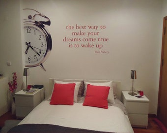The Best Way to Make Your Dreams Quote Decal - Paul Valery Quote Wall Art - Clock Sticker for Housewares
