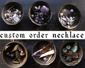 custom order for Catherine - OOAK necklace - Sparrow Salvage assemblage jewelry