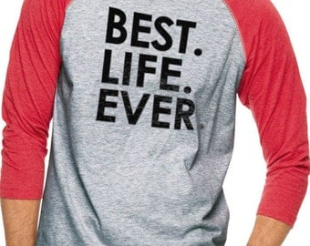 """Shop """"best life ever"""" in Men's Clothing"""