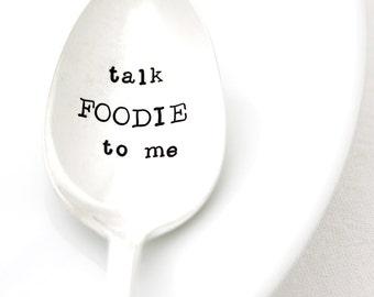 Talk Foodie To Me. Hand Stamped Spoon. Handstamped Silverware by Milk & Honey.