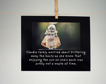 "Art Print Typographic Print Porcelain Doll ""Claudia rarely worried about frittering away the hours "" Doll Photograph"