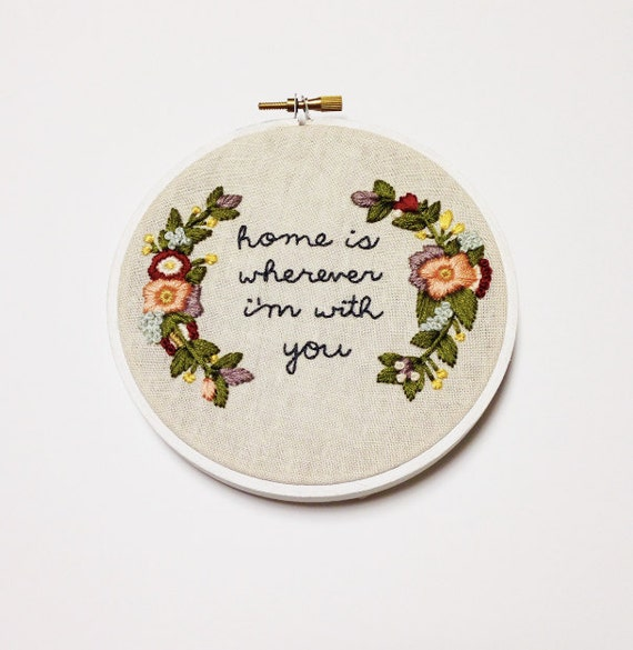 Home is Wherever I'm With You Anniversary . Hand Embroidery Hoop . Home Decor . Housewarming . Anniversary . Embroidery by Gulush Threads
