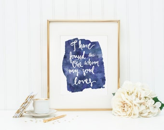 Song of Solomon Printable Art / I have found the one whom my soul loves / handwritten, navy blue watercolor, wedding decor