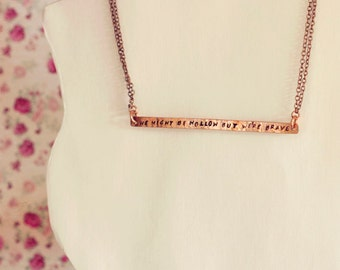Stamped copper necklace - Lorde lyric
