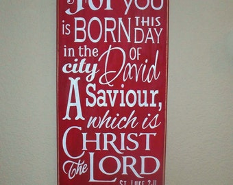 Wooden Christmas Sign - For unto you is BORN this Day -  Hand  Painted  - Luke 2 - Large wall hanging - Scripture - Red - 12 x 24