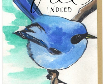 "Blue Bird ""Free Indeed"" Card"