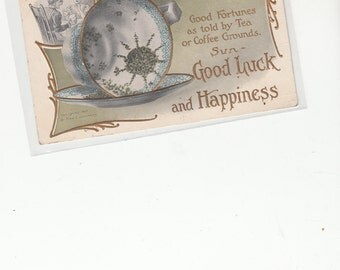Lounsbury Good Luck And Happiness Good Fortunes By Tea And Coffe Grounds,Gold Embossed,Postcard C 1910