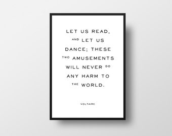 Voltaire, Typographic Art, Book Lover, Inspirational Quote, Reading, Dance, Birthday Gift, Writer Quote, Writing Inspiration