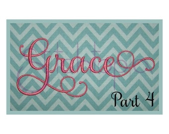"Grace Embroidery Font #4 - 2"" 3"" 4"" - 11 Formats Machine Embroidery Fonts Script Embroidery Font PES Fonts BX Fonts - Instant Download Files"