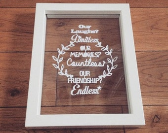 Handmade Personalised Friendship Quote Paper Cut in a Floating Frame