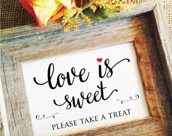 Red Heart love is sweet sign wedding sign (Lovely) (Frame NOT included)