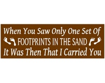 Primitive Stencil for Signs,  Footprints In The Sand, Biblical Quote, Religious Quote, Christian, Inspirational (#270)