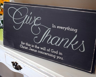 Give Thanks Wood Sign, In Everything Give Thanks Wall Decor, Home Decor, Rustic Decor - Wood Sign