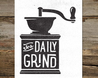 DAILY GRIND  - a4 downloadable print