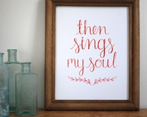 Then Sings My Soul - Hymn Print - Wall Art