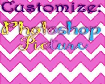 Customize a Picture, Photoshop Picture