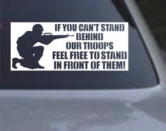 Support Our Troops Decal If you can't stand behind our troops