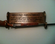 Gun rack with the Second Amendment