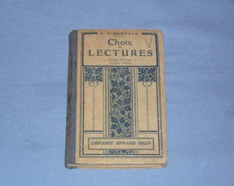 "Antique French book illustrated ""Choix de Lectures cours moyen"" by A. Mironneau, French book, Antique book, Vintage book, 1922."