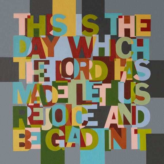 This Is The Day Which The Lord Has Made - Christain Word Art - Matted Giclee Print 8x8 on Luster Paper