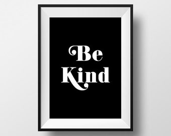 Be Kind - Wall Art. Minimalist Modern Typography Decor Instant Download. Downloadable Art Print. Wall Decor. Motivational. Inspirational