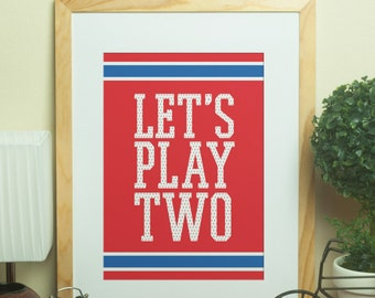 Custom Home Decor- LET'S PLAY TWO [In Memory of Ernie Banks] Chicago Cubs Wall Art