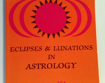 Eclipses & Lunations in Astrology by Sam Bartolet Vintage Tall Paperback Book
