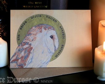 Barn Owl Virgil Quote A6 Greeting Card. Occult, Holy (Tyto Alba: 'Una Salus Victis Nullam Sperare Salutem'). Designed and printed in the UK.