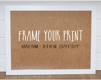 FRAME YOUR PRINT - White Acrylic Frame for largre prints