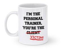 I'm the Personal Trainer Mug