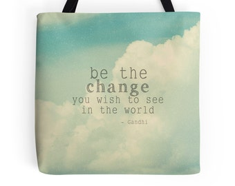 Clouds Tote Bag, Be the Change, Gandhi, Inspirational Quote, Sky Blue, Photo Bag, Spring Tote, Motivational, Graduation Gift, Baby Blue