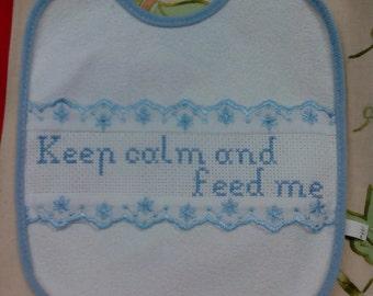 3 Bib cross stitch Embroidery Keep Calm and Feed Me