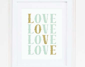 MINT, GOLD, Glitter, Nursery Wall Art, Nursery Art, Nursery Decor, Nursery Quote, LOVE, Modern, Printable, Instant Download, Playroom
