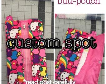 Buti-pouch custom spot