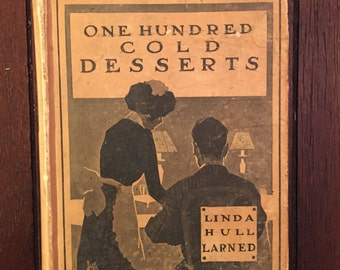 One Hundred Cold Desserts, Linda Hull Larned, vintage cookbook