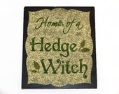 Hedge Witch Sign, Handmade painted wooden sign, pagan wall decor, wiccan home decor,