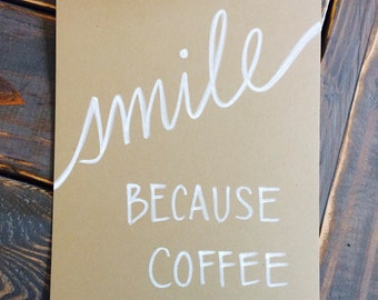 Smile because coffee - original ink drawing on paper