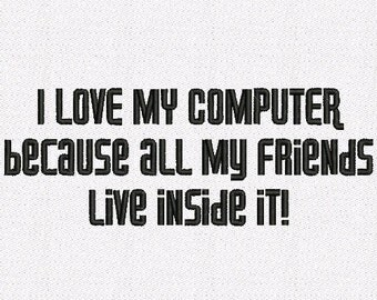 Saying I Love My Computer Machine Embroidery Design digital INSTANT DOWNLOAD
