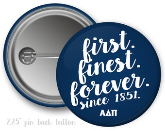 "ADPi Alpha Delta Pi First Finest Forever Single or Bulk 2.25"" Pinback Button"