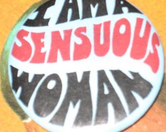 BUTTON: Sensuous Woman