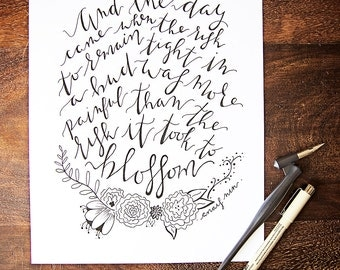 Blossom // Hand-lettered // Calligraphy // Anais Nin // 8 x 10 // Quote