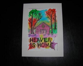 HEAVEN IS HOME