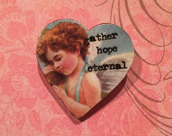 Gather Hope Eternal - Angel on a Heart, Collaged Pin/Brooch