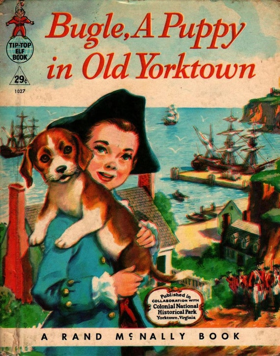 Bugle, a Puppy in Old Yorktown - Mary Andrews - Manning De V. Lee - 1958 - Vintage Kids Book
