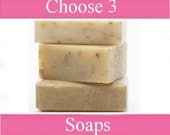 Choose  Any 3 Cold or Hot Process Soaps