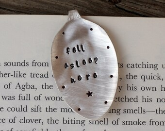 Fell Asleep Here Hand Stamped Spoon Bookmark
