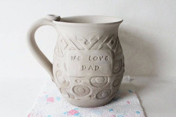 RESERVED for Amy, We Love Dad,  Ceramic Stoneware Patchwork Mug