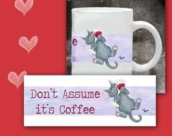 CAT MUG. Don't Assume It's Coffee. Kitty with glass of wine. Cat Coffee Mug