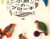 Wool Felt Bird Brooches - Japanese Craft Book